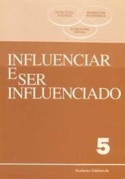 Influenciar e Ser Influenciado